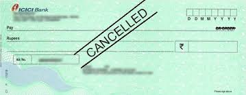 कैंसिल चेक (Cancel Cheque) क्या होता है और इसकी उपयोगिता क्या है ?